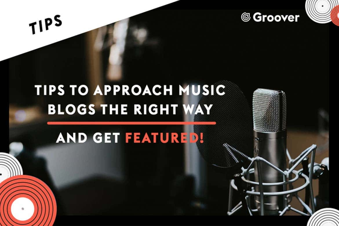 Blogs about music - Tips to approach music blogs the right way and get featured!