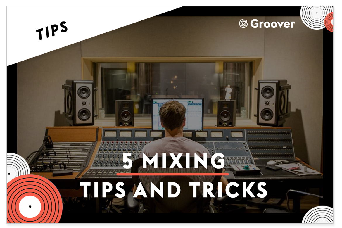 mixing tips and tricks
