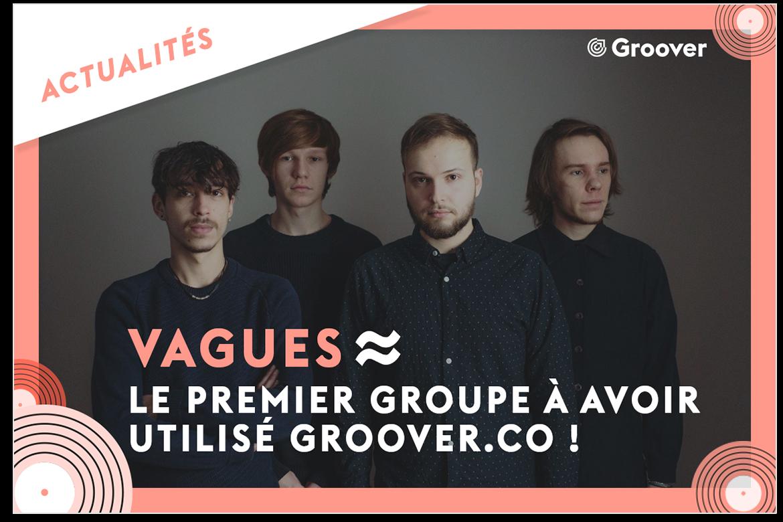Le premier groupe a avoir utilisé groover.co
