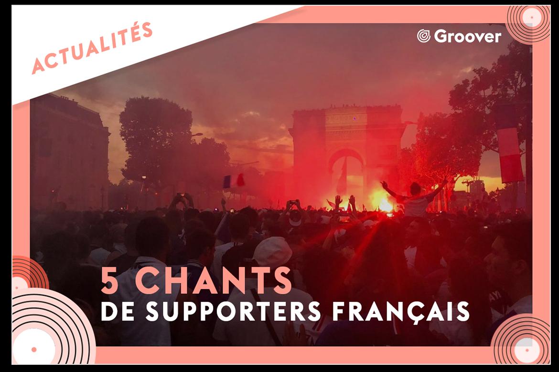 5 chants supporters français coupe du monde 2018