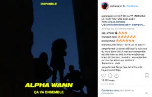 Essayez d'accompagner votre single d'un clip - Alpha Wann et son clip Ça va ensemble