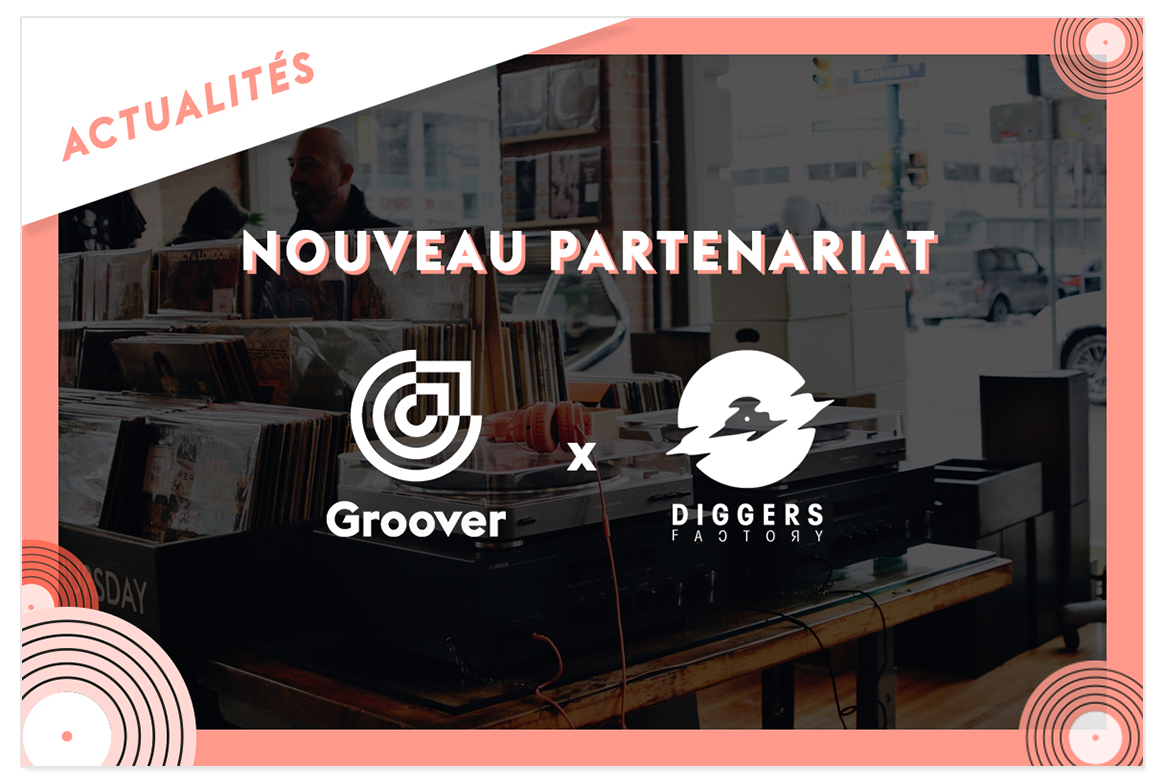 Partenariat diggers factory groover
