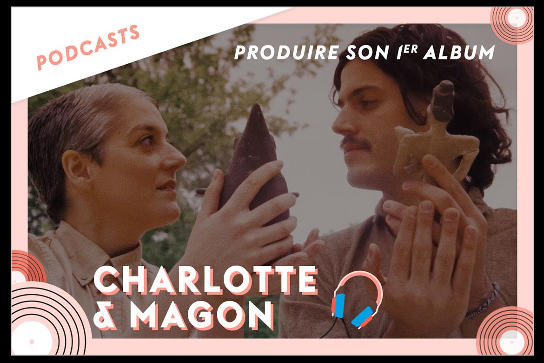 Charlotte et Magon produire son premier album