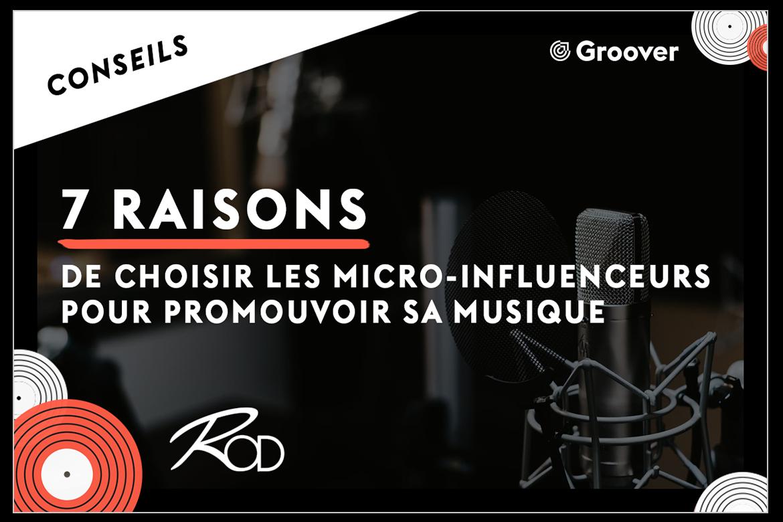 Micro-influenceurs pour promouvoir sa musique