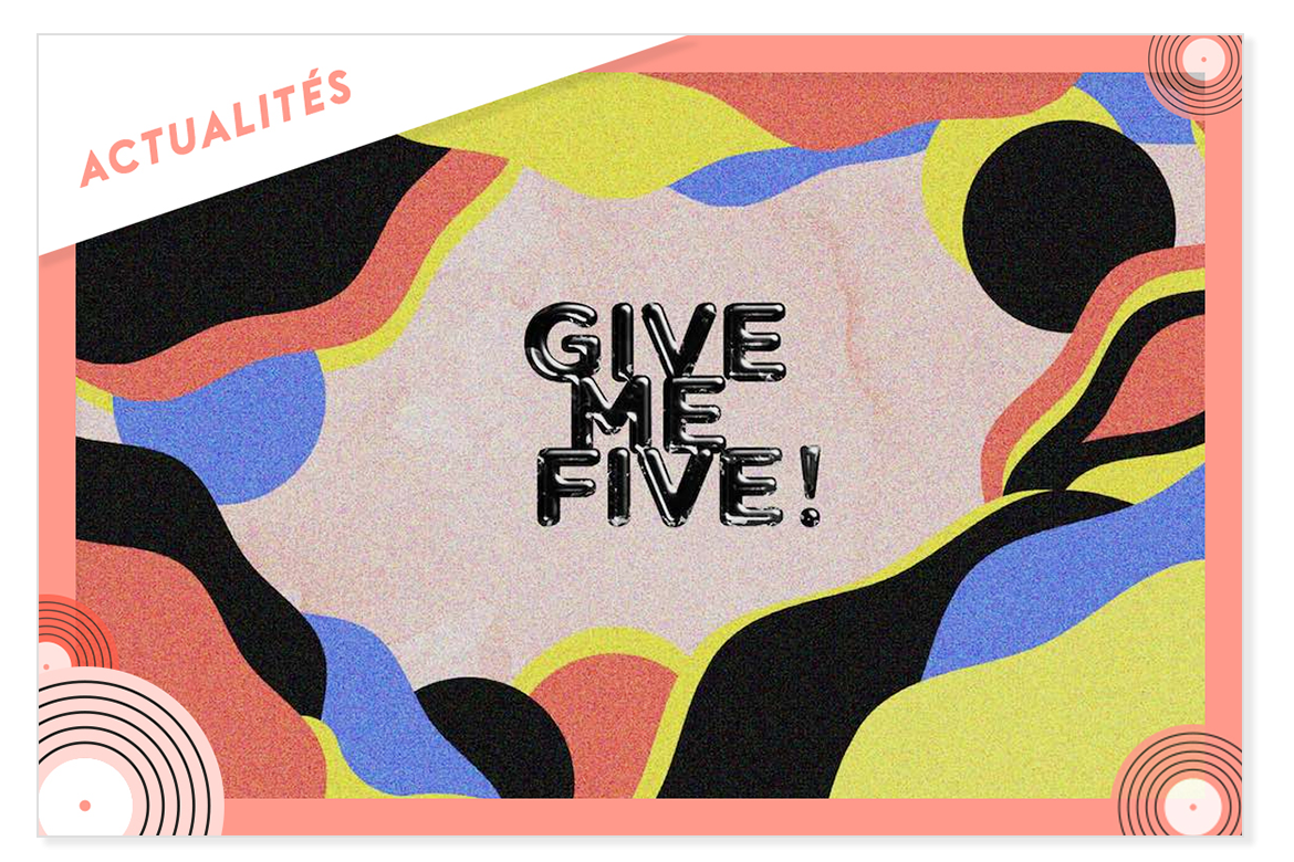 Give me five appel a candidature