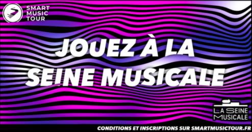 Tremplin Jouez à la Seine Musicale