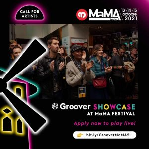 Groover x MaMA Festival 2021