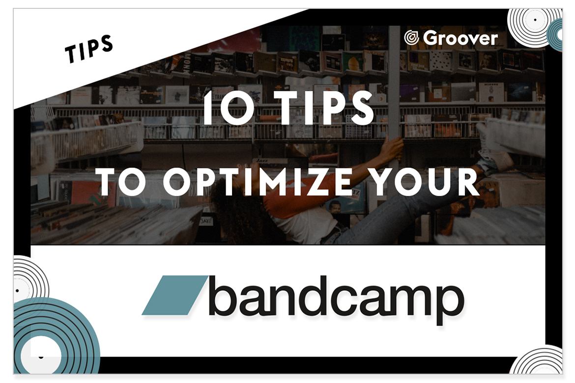 10 tips to optimize your Bandcamp and make it the tool of your