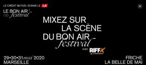 Tremplin RIFFX - Le Bon Air Festival pour DJ