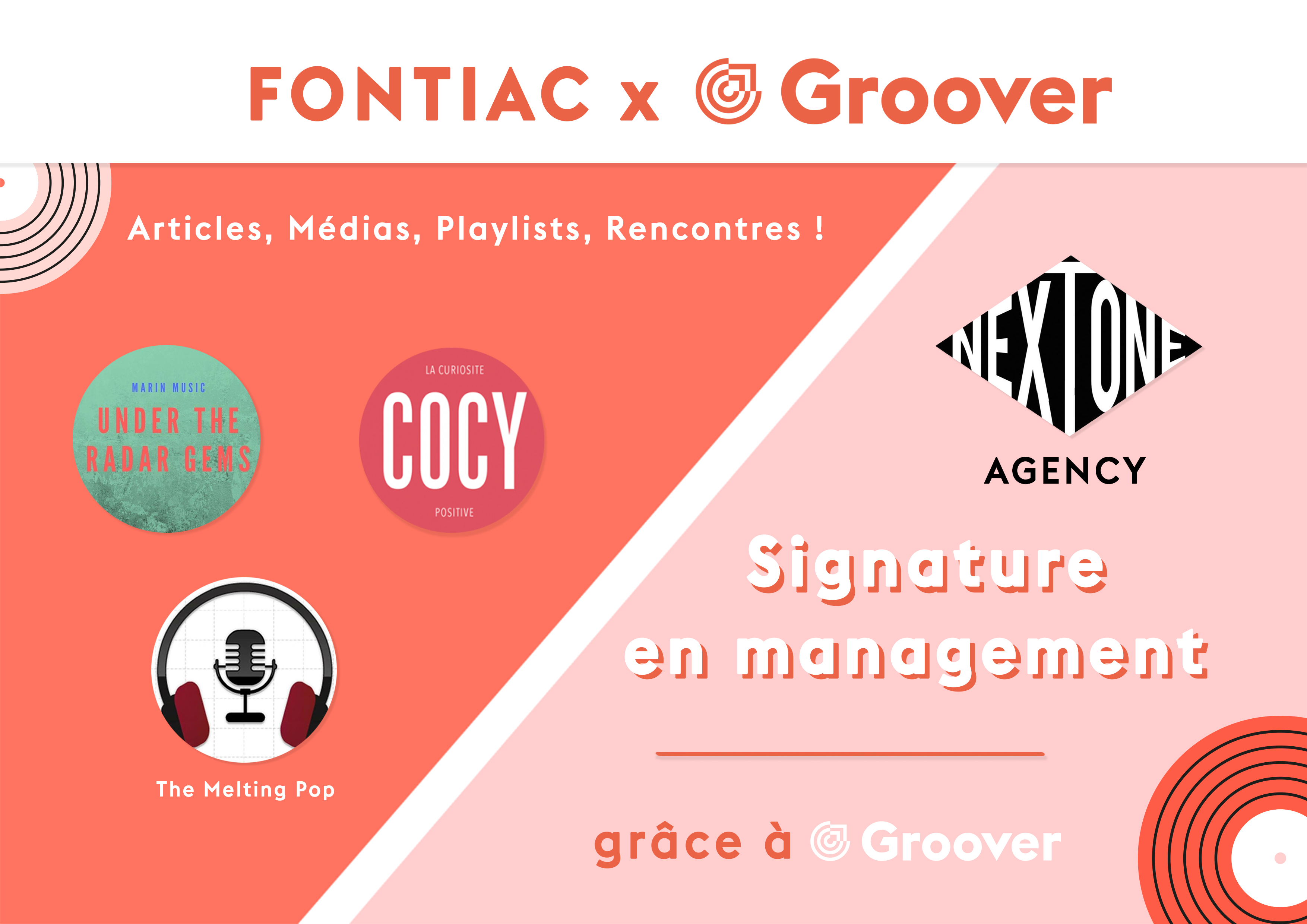 Résultats Fontiac sur Groover, Under the radar gems, the melting pop, cocy, nextone agency signature en management