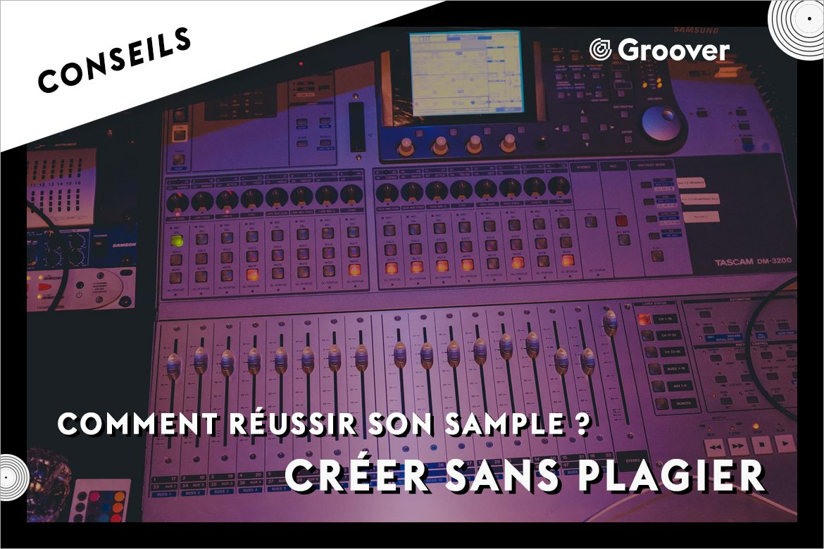 Comment réussir son sample