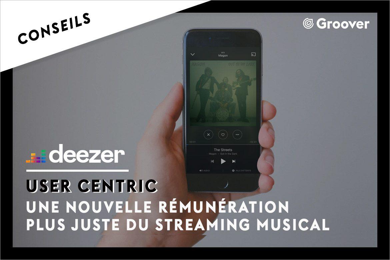 User Centric - Une nouvelle rémunération plus juste du streaming musical
