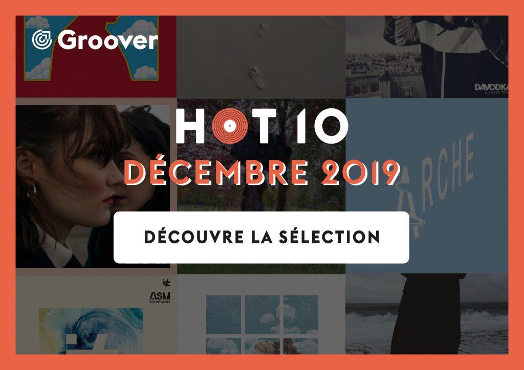 Hot 10 / Décembre 2019