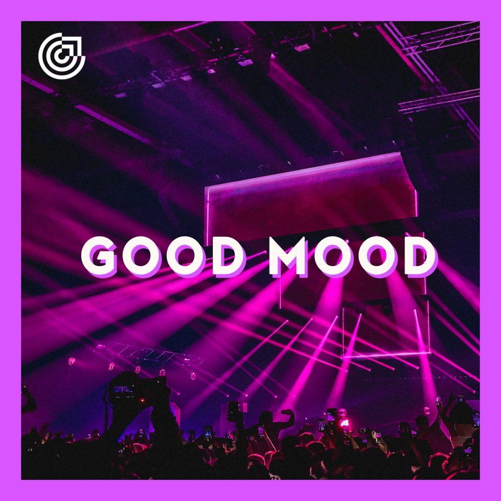 Playlist Good Mood