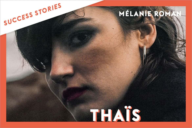thais trouve sa manageuse Mélanie Roman grâce à Groover