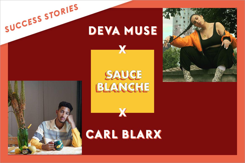 Success Story Sauce Blanche X Carl Blarx X Deva Muse