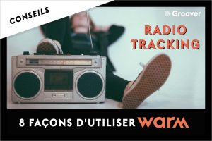 WARM - Pour tracker vos diffusions radio