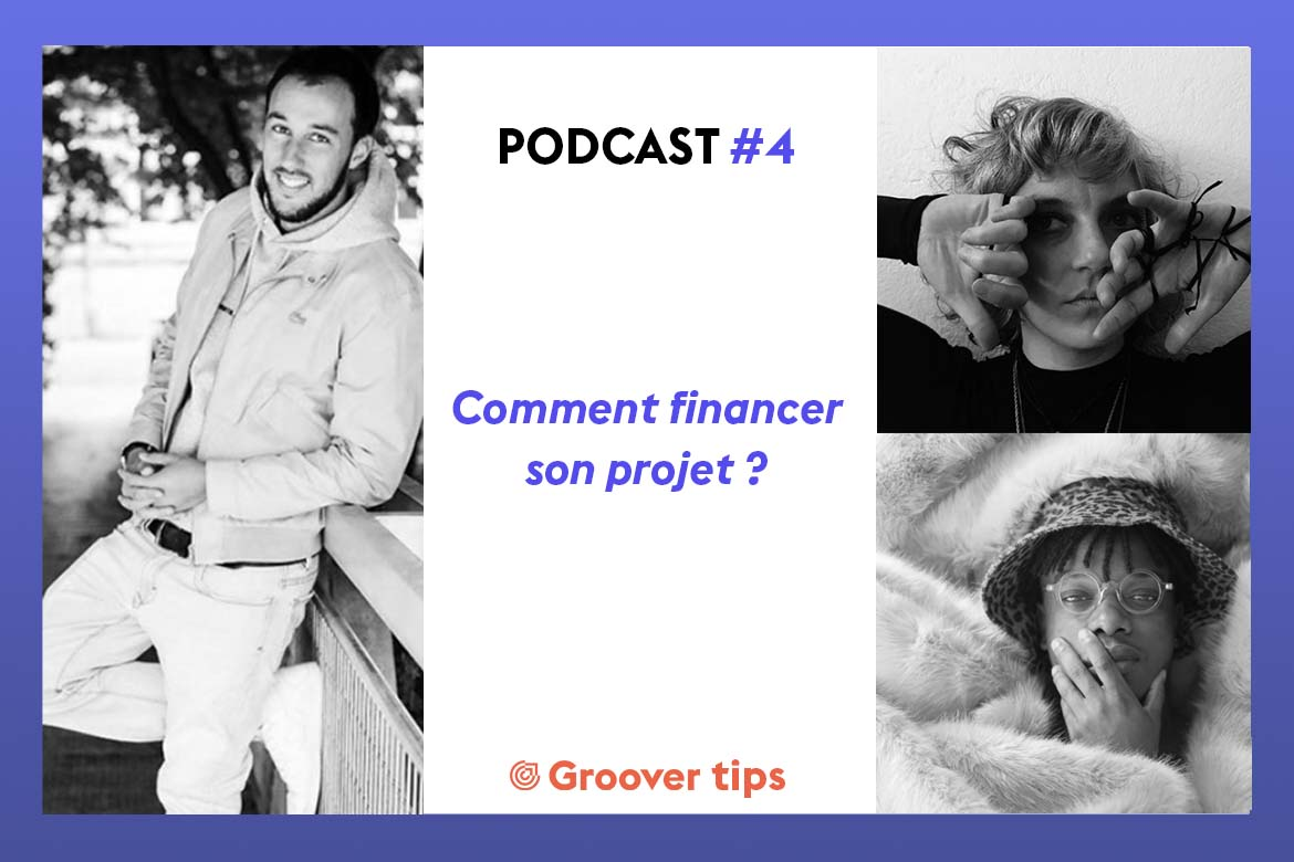Comment financer son projet musical ? Podcast Gimmic & Groover