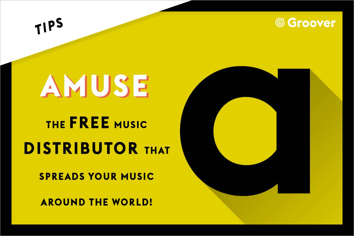 Amuse - The Free music Distributor that spreads your music around the world - Groover