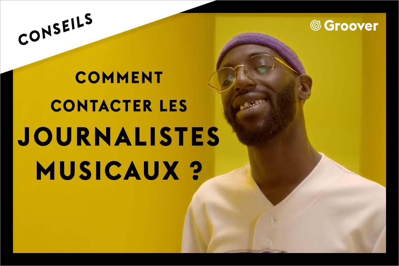 Comment contacter les journalistes musicaux, les médias et la presse ?