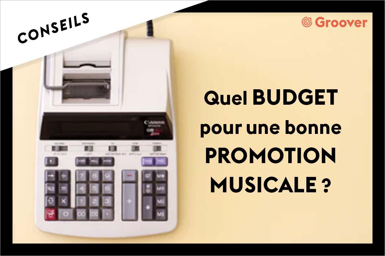 PROMOTION MUSICALE : quel BUDGET et quels outils utiliser pour faire connaître votre musique sur internet ?