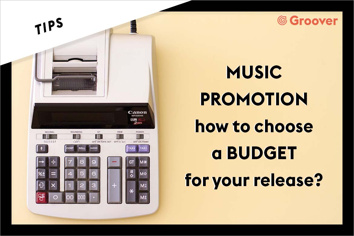 MUSIC PROMOTION - How to choose a BUDGET for your release ?