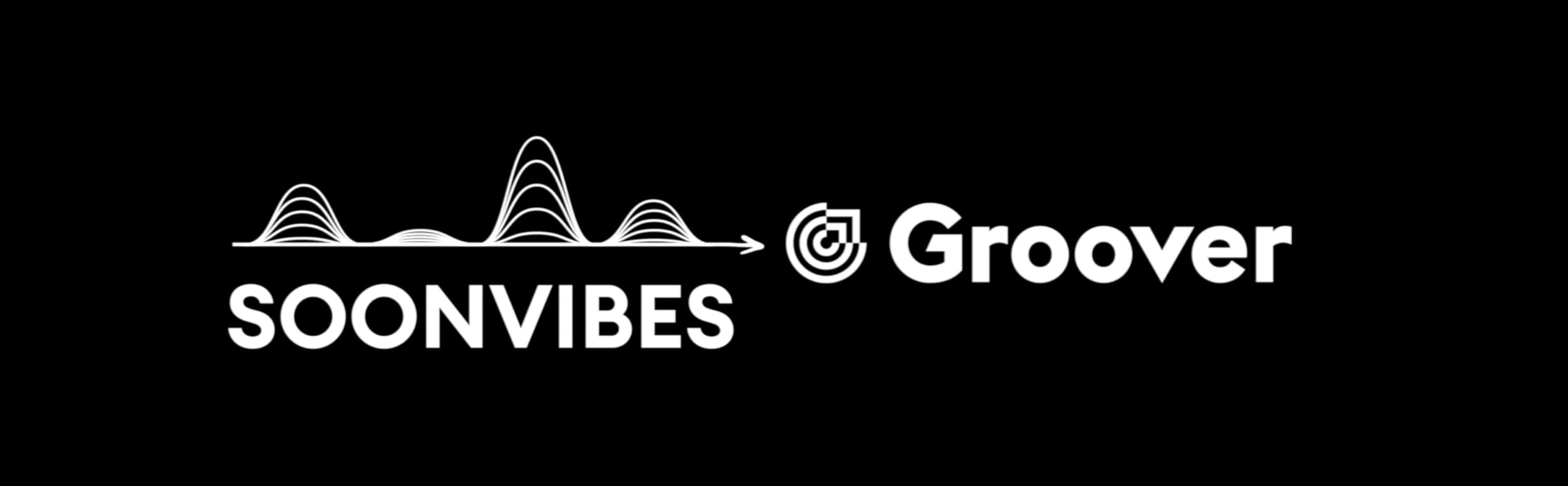 It's official as of March 31, 2021, Groover acquires Soonvibes and accelerates in electronic music