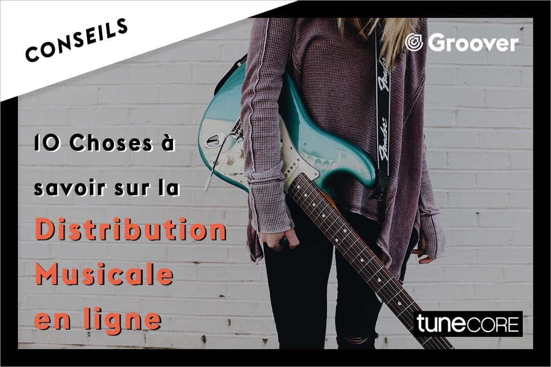 10 Choses à savoir sur la Distribution Musicale en ligne - TuneCore