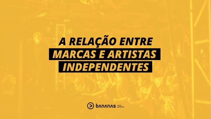 Bananas Music Branding: A relação entre marcas e artistas independentes