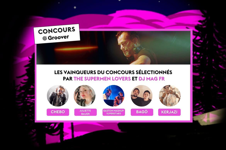 Les grand gagnants du concours avec The Supermen Lovers et DJ MAG sur Groover