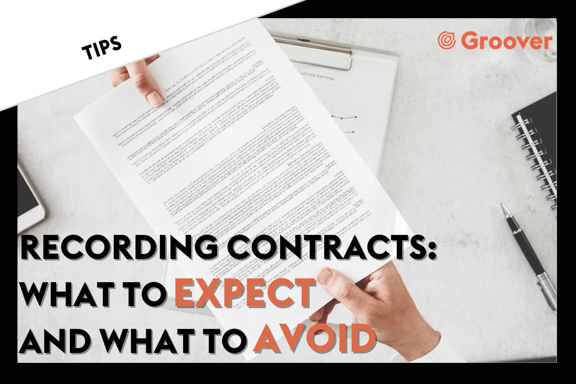 Recording Contract: What to expect and what to avoid
