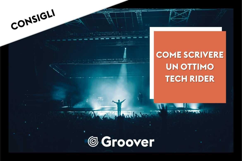 Tech Rider: Come Scrivere Una Scheda Tecnica per i tuoi Concerti!