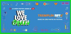 Tremplin Riffx & We Love Green - REJOIGNEZ LA PROGRAMMATION DE WE LOVE GREEN ET JOUEZ SUR LA SCÈNE DE LA CANOPÉE